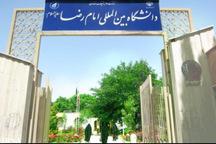 400 دانشجوی خارجی در دانشگاه امام رضا (ع) تحصیل می کنند