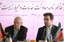 امضای تفاهم نامه زیست محیطی بین شهرداری مشهد و دانشگاه برلین