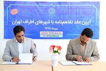 تهران با چهار شهر کشور تفاهمنامه امضا کرد