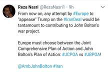 اروپا باید میان برنامه جامع اقدام مشترک و برنامه اقدام جان بولتون یکی را انتخاب کند!