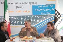 مدیر کل حوزه استاندار کهگیلویه و بویراحمد: رسانه ها واقعیت را منعکس کنند