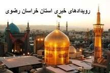 رویدادهای خبری سوم شهریور در مشهد