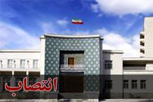 سرپرستان چهار فرمانداری در آذربایجان شرقی منصوب شدند
