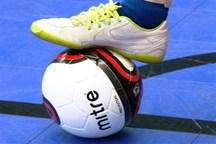تیم های دور نهایی فوتسال مناطق کشور مشخص شد