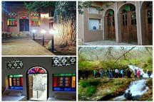موافقت اصولی با راه اندازی 15 اقامتگاه بوم گردی در دلیجان و محلات