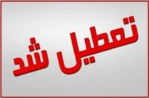 ادارات و بانکهای خوزستان چهارشنبه ۱۷ مرداد تعطیل شدند