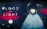 با بازی موبایلی Flood Of Light آشنا شوید + لینک دانلود
