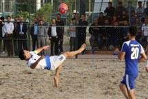 تیمهای ساحلی یزد و اصفهان به مرحله نهایی رقابت ها صعود کردند