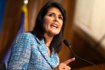 ادعای نیکی هیلی درباره تاثیرگذاری اقدامات آمریکا علیه ایران