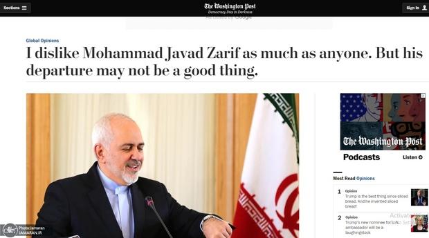 واشنگتن پست: ما هم از ظریف دل خوشی نداشتیم اما خبر استعفای او خبر خوبی نبود